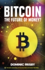 Image for Bitcoin  : the future of money?