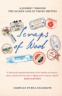 Image for Scraps of wool  : a journey through the golden age of travel writing
