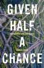 Image for Given half a chance  : ten ways to save the world