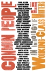 Image for Common people  : an anthology of working-class writers