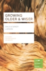 Image for Growing older & wiser