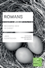 Image for Romans  : becoming new in Christ