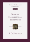 Image for Nahum, Habakkuk and Zephaniah  : an introduction and commentary