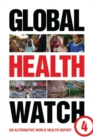 Image for Global health watch 4: an alternative world health report. : 54572