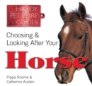 Image for Choosing and looking after your horse