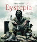 Image for Dystopia  : fantasy art, fiction and the movies