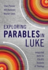 Image for Exploring Parables in Luke: Integrated Skills for ESL/EFL Students of Theology