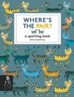 Image for Where's the Pair? : A Spotting Book