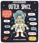 Image for Outer space  : lift the flaps to explore the universe inside and out!