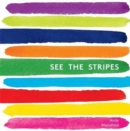 Image for See the stripes