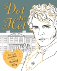 Image for Dot-to-Hot Darcy : Dot-to-dot heart-throbs from Heathcliff to Darcy