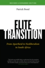 Image for Elite transition: from Apartheid to neoliberalism in South Africa