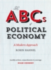 Image for The ABCs of political economy: a modern approach