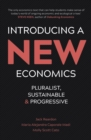 Image for Introducing a new economics: pluralist, sustainable and progressive
