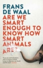 Image for Are we smart enough to know how smart animals are?