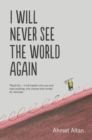 Image for I will never see the world again
