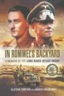 Image for In Rommel's backyard: a memoir of the Long Range Desert Group
