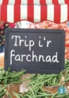 Image for Trip i'r farchnad