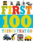 Image for First 100 Things That Go