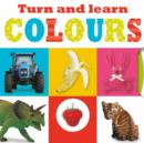 Image for Turn and Learn Colours : Turn and Learn Mini