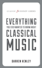 Image for Everything you ever wanted to know about classical music