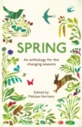 Image for Spring: An Anthology for the Changing Seasons