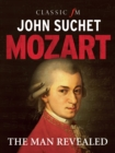 Image for Mozart  : the man revealed