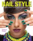 Image for Nail style  : amazing designs by the world's leading nail techs