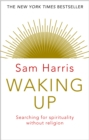 Image for Waking up  : a guide to spirituality without religion