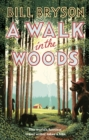 Image for A Walk In The Woods : The World's Funniest Travel Writer Takes a Hike