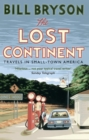 Image for The lost continent  : travels in small-town America