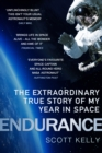 Image for Endurance  : the extraordinary true story of my year in space