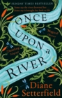 Image for Once Upon a River : The Sunday Times bestseller