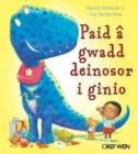 Image for Paid ãa gwadd deinosor i ginio