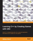 Image for Learning C++ by Creating Games with UE4