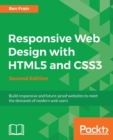 Image for Responsive web design with HTML5 and CSS3  : build responsive and future-proof websites to meet the demands of modern web users