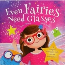 Image for Even fairies need glasses