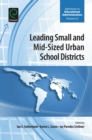 Image for Leading small and mid-sized urban school districts