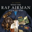 Image for What the RAF airman took to war