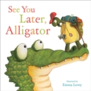 Image for See you later, Alligator