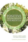 Image for Positive psychology approaches to dementia