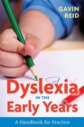 Image for Dyslexia in the early years: a handbook for practice