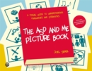 Image for The ASD and me picture book: a visual guide to understanding challenges and strengths