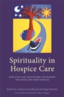 Image for Spirituality in hospice care: how staff and volunteers can support the dying and their families
