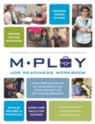Image for Mploy: job readiness workbook : career skills development for young adults on the autism spectrum and with learning difficulties