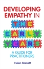 Image for Developing empathy in the early years: a guide for practitioners