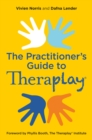 Image for Theraplay: the practitioner's guide