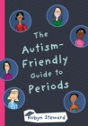 Image for The autism-friendly guide to periods