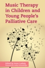 Image for Music therapy in children and young people's palliative care