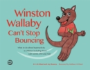 Image for Winston Wallaby can't stop bouncing: what to do about hyperactivity in children including those with ADHD, SPD and ASD